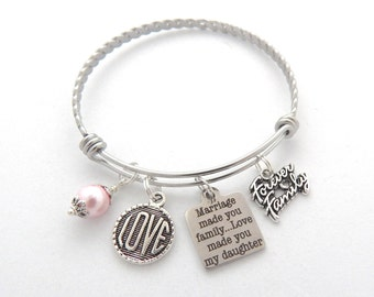 Future Daughter in Law BRACELET, Daughter of Bride gift, Daughter of Groom Bracelet, Marriage made you family love made you my daughter