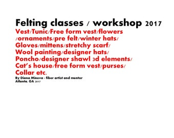Felting classes, Hats, Mittens, Gloves, Bracelets, ornamentsFelting workshop, Atlanta, Brookhaven, GA, 2017, Felting hats, Felting mittens..
