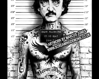 Edgar Allan Poe, Low brow Art, Horror Art, Mugshot Art, Arrested Art Print hand Signed by Marcus Jones 16.5 x 11.7 inches