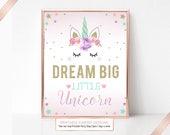 Unicorn Party Sign, Dream Big Unicorn, Birthday Sign, Unicorn Table Sign, Printable Party Sign, Instant Download