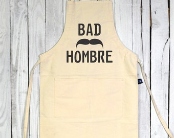 Bad Hombre Cooking Apron. Cooking Apron