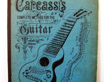 Carcassi's Complete Method for the Guitar: French and English Text, Carcassi, Matteo, 1900