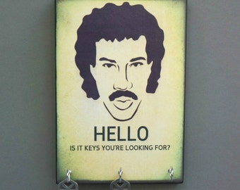 """SALE Key Holder Today LiONEL RitCHIE  Key Holder & Wood Mounted Wall Art """"HELLO, Is It Keys You're Looking For?"""" 2 Sizes Available"""