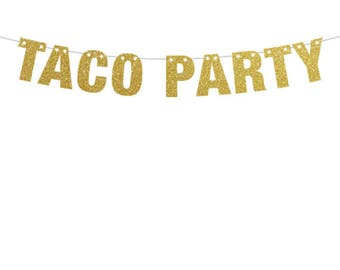 Taco Party Banner, Taco Banner, Taco Party, Taco Tuesdays Tacos and Tequila Party Banner in  Gold, Silver, Black and Pink