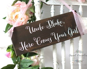 Ring Bearer Wedding Sign - Uncle Here Comes Your Girl - Uncle Here Comes The Bride Sign - WS-19