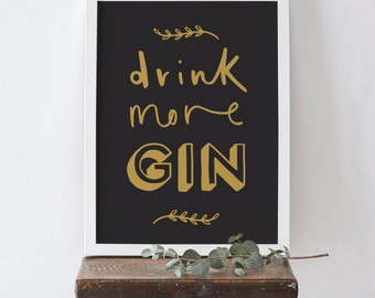 A3 Drink More Gin Print - Gin Print - Kitchen Print - Gin and Tonic Print