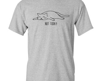 Not Today Cat - Funny T-Shirt