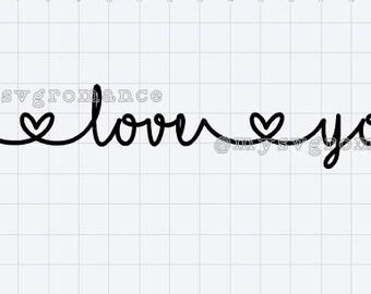 I Love You- SVG - Cutting File - Cricut - Silhouette