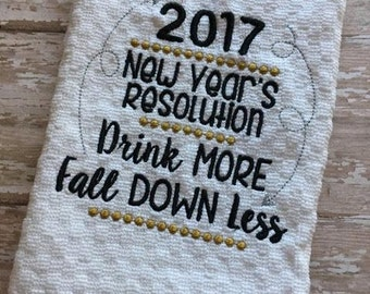 2017 New Year's Resolution - Drinking - Towel Design - 2 Sizes Included - Embroidery Design -   DIGITAL Embroidery DESIGN