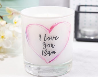 Candle For Mum - I love you Mum Scented Mother's Day Candle - Scented Candle - I Love You Candle - Mothers Day Candle Gift - I love You Mum
