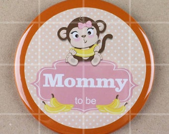 3.5 button pin,monkey themed baby shower, monkey baby shower, mommy to be pin,
