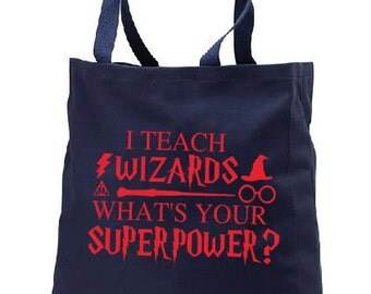 Teach Wizards What's Your Superpower Teacher Tote, Personalized Tote, Teacher Gift, Teacher Bag