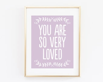 You Are So Very Loved Lavender Nursery Printable Art Print, 11x14, 8x10, 5x7, 4x6, Purple Nursery Art, You Are Loved Wall Art, Paper Canoe