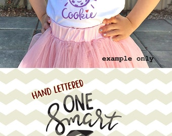 One smart cookie, cute fun funny quirky geeky nerdy kids digital cut files, SVG, DXF, studio3 for cricut, silhouette cameo, diy vinyl decal