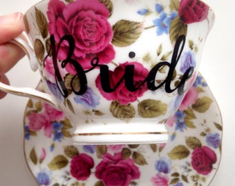 Floral BRIDE Tea Cup & Saucer / Personalized Tea Cup, Bride Cup, Maid of Honor Tea cup, Bridal Shower Tea Party