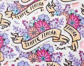 Semper Femina vinyl sticker