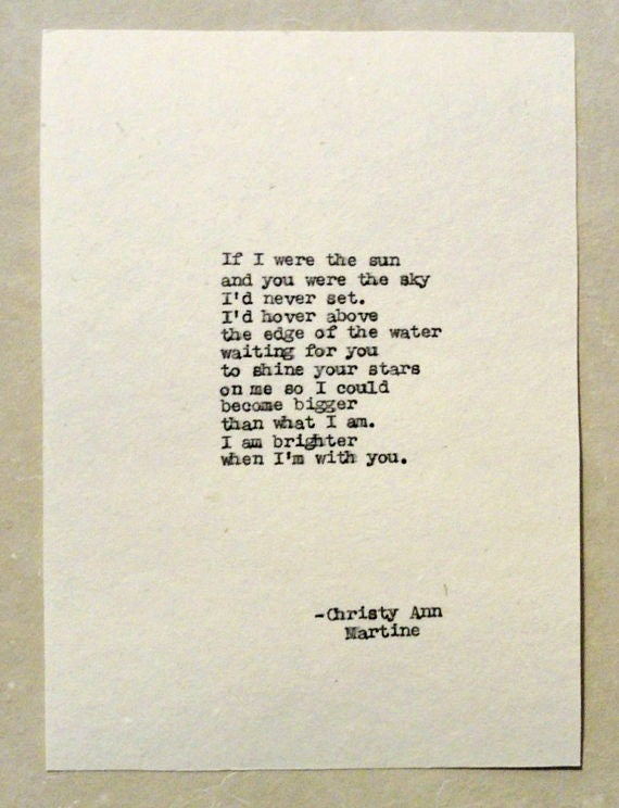 Gifts for Boyfriend Girlfriend Husband or Wife - If I were the sun and you were the sky poem by Christy Ann Martine