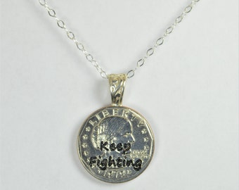 Keep Fighting, Keep Fighting Necklace, Keep Fighting Jewelry, gift for woman, woman power, girl power, Susan B Anthony, feminist jewelry