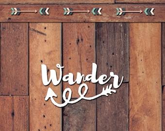 Wander Decal | Yeti Decal | Yeti Sticker | Tumbler Decal | Car Decal | Vinyl Decal