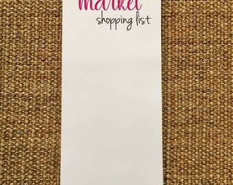 Market List Notepad - Personalized - Grocery List - Family Shopping List - Birthday Gift - Hostess Gift - 3.67x8.5 - 5.5x5.5 - 5.5x8.5