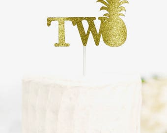 Pineapple Cake Topper, Two Pineapple Cake Topper, Gold Glitter Pineapple Cake Topper, Gold Two Cake Topper, Age Cake Topper