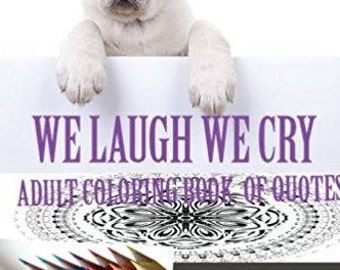 We Laugh We Cry Paperback