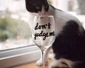 "Funny Wine Glass ""Do..."