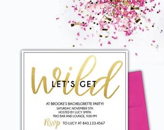 Let's Get Wild- Bachelorette Party Invitation (Set of 10)