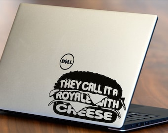 Royale With Cheese - Pulp Fiction Decal