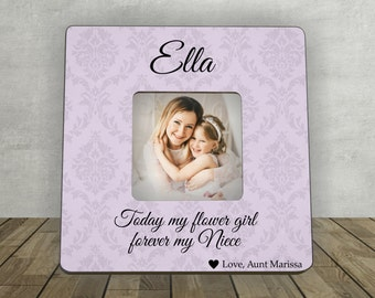 Gift for Flower Girl, Flower Girl Niece, Today my Flower Girl Forever my Niece, Personalized Picture Frame, Photo Frame, Flower Girl Gift