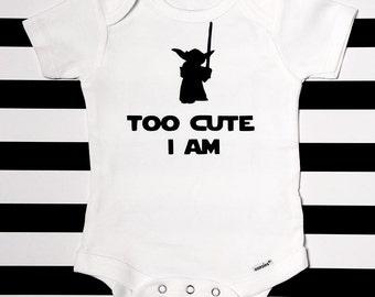 Funny Too Cute I AmBaby Onesie /Star Wars Onesie /Funny Baby Onesie / Funny Baby Bodysuit / Baby Shower Gift / Star Wars Baby / Newborn Baby