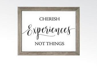 Cherish Experiences Not Things Quote - Healthy Living, Adventure, Hiking, Colorado Mountains - Minimalist - DIGITAL DOWNLOAD printable art