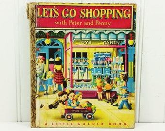 Let's Go Shopping with Peter and Penny Lenora Combes,  Little Golden Library #33 1948 A Printing,