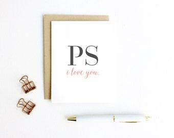 Valentines Day Card - PS I Love You | Love Card, Anniversary Card, Boyfriend, Girlfriend, Husband, Wife Card, Wedding Card, Valentine