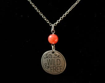 Silver and Pink Agate Let's be Wild & Free Pendant Necklace
