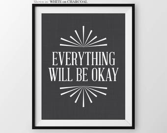 Everything Will Be Okay John Lennon Quote Beatles Quote Song Lyrics Inspirational Quote Poster Gift For Her Home Office Decor Wall Art