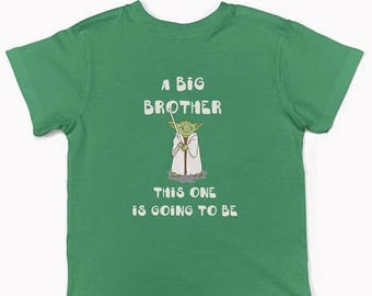 20% OFF SALE Big Brother announcement shirt, Star wars boy's tee, Yoda boy's shirt, Star wars boy clothes