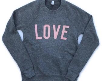 Adult LOVE sweatshirt