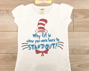 Dr Seuss Why Fit In Sparkle Girls Shirt