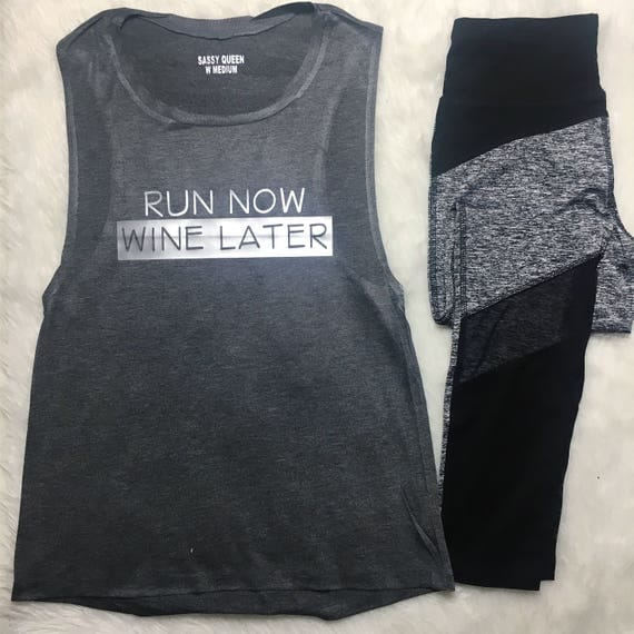 Run Now Wine Later / Statement / Graphic / Tshirt / Tee / Tank / Exercise Tank / T shirt / Cross fit / Crossfit