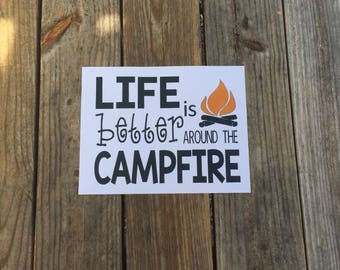 Life is Better Around the Campfire Iron-On Vinyl Decal~ Glitter Iron-On Vinyl Decal~ Iron-On Vinyl Decal ~ DIY SHIRT~ Camping Shirt