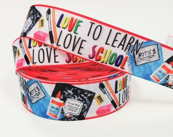"""1.5"""" inch Love to Learn Love School -  Printed Grosgrain Ribbon for 1 1/2 inch  Hair Bow"""