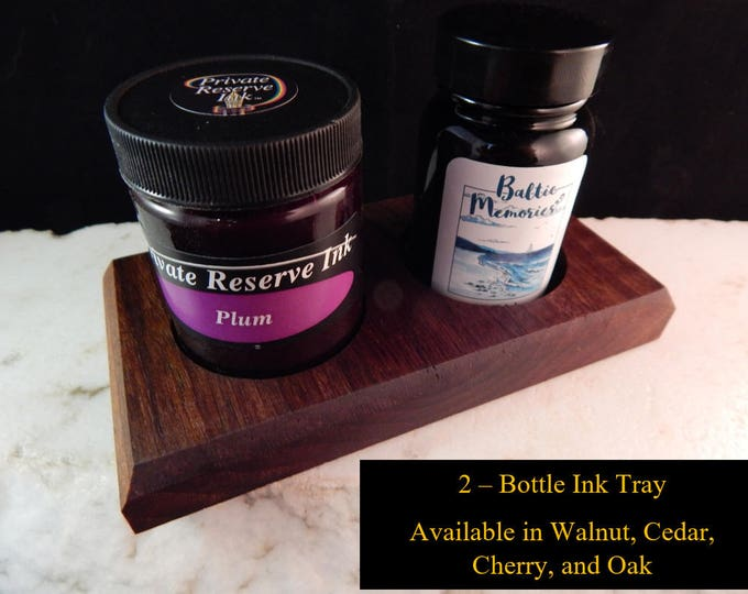 2 - Ink Bottle Tray Crafted from Walunt, Oak, Cherry, or Cedar