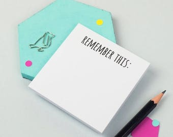 ON SALE Remember This Sticky Notes - Reminder - To Do List - Mini Notepad - Unique Stationery Gift