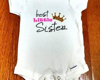 Best Little Sister Onesie or Toddler Tee