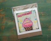 SALE! Cupcake Card, Cupcake Art Card, Cupcake Art, Whimsical Cupcake, Sale Card, Clearance Card, greeting card, note card, Got Cupcake