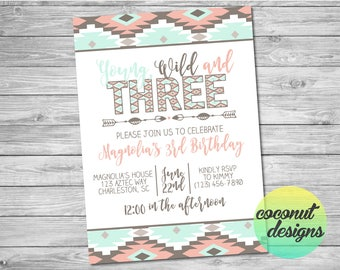 Young Wild and Three Invitation / Young Wild and Three Birthday / Aztec Invitation / Tribal Invitation / Digital File