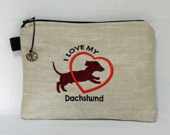 I love my Dachshund  Pouch - iPhone Case - Cosmetic Pouch - Travel Pouch - Gogo Pouch - Gadget Case