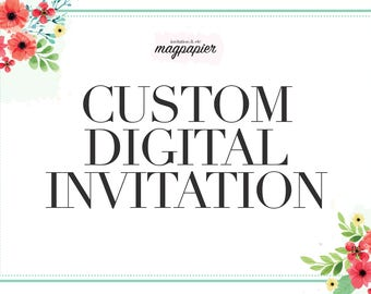 Grand Opening Sale! CUSTOM Personalized DIGITAL Invitation