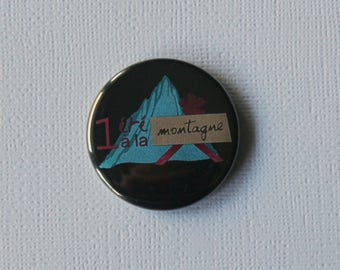 A summer in the mountains - flat Badge or PIN or magnet